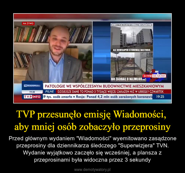 """TVP przesunęło emisję Wiadomości, aby mniej osób zobaczyło przeprosiny – Przed głównym wydaniem """"Wiadomości"""" wyemitowano zasądzone przeprosiny dla dziennikarza śledczego """"Superwizjera"""" TVN. Wydanie wyjątkowo zaczęło się wcześniej, a plansza z przeprosinami była widoczna przez 3 sekundy"""