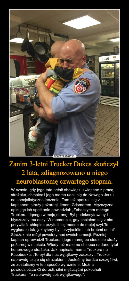 Zanim 3-letni Trucker Dukes skończył  2 lata, zdiagnozowano u niego neuroblastomę czwartego stopnia.
