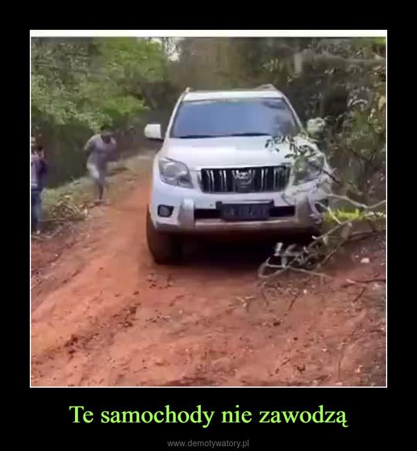 Te samochody nie zawodzą –