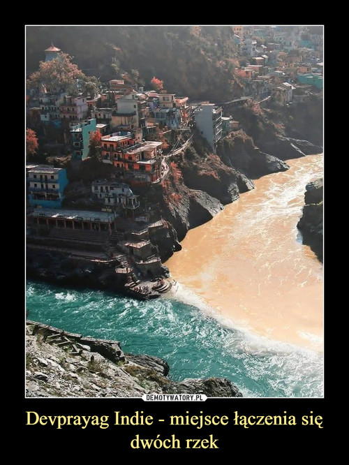 Devprayag Indie - miejsce łączenia się dwóch rzek