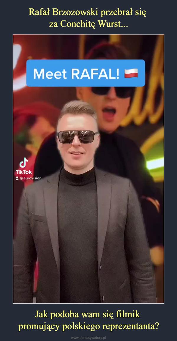 Jak podoba wam się filmik promujący polskiego reprezentanta? –