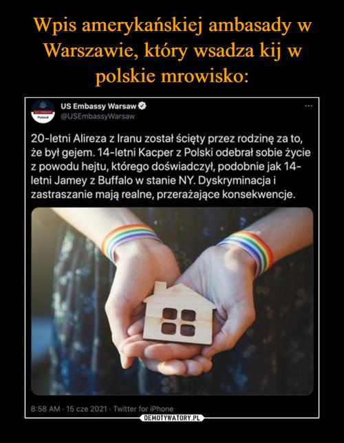 Wpis amerykańskiej ambasady w Warszawie, który wsadza kij w polskie mrowisko:
