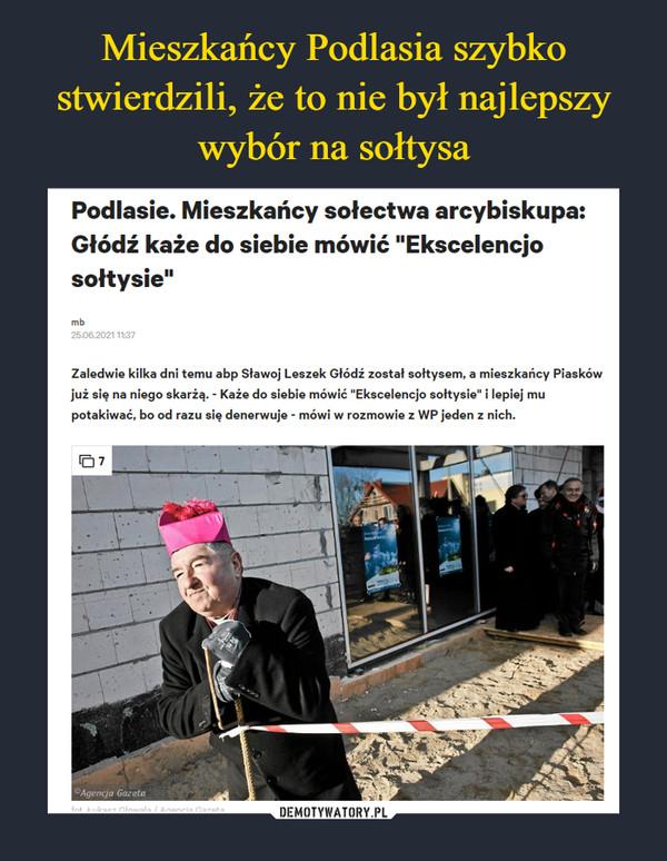 Mieszkańcy Podlasia szybko stwierdzili, że to nie był najlepszy wybór na sołtysa