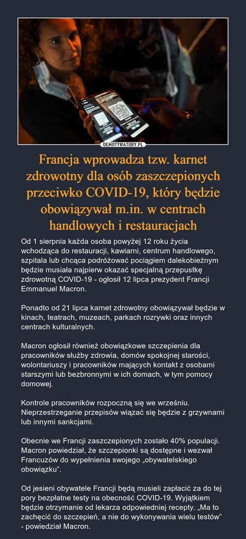 Francja wprowadza tzw. karnet zdrowotny dla osób zaszczepionych przeciwko COVID-19, który będzie obowiązywał m.in. w centrach handlowych i restauracjach