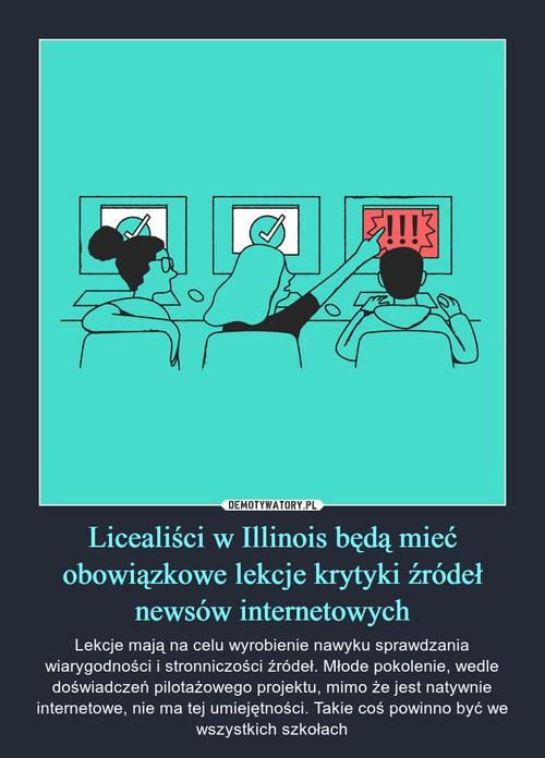 Licealiści w Illinois będą mieć obowiązkowe lekcje krytyki źródeł newsów internetowych