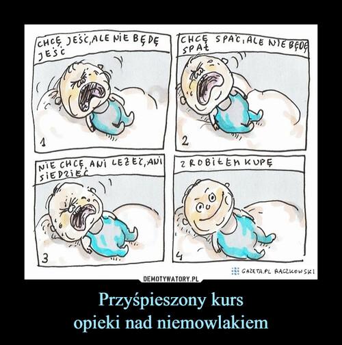 Przyśpieszony kurs opieki nad niemowlakiem